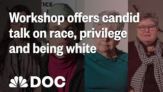Workshop Offers Candid Talk On Race, Privilege And Being White | NBC News