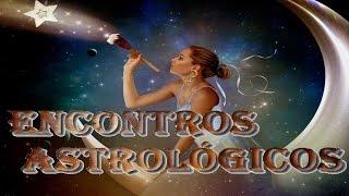 CURSO ASTROLOGIA: PRIMEIRO ENCONTRO ASTROLÓGICO - Encontros Astrológicos