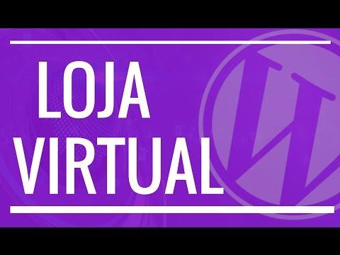 3bd3c49e353be6 Como Criar um Site de Vendas ou Loja Virtual com WordPress e ...