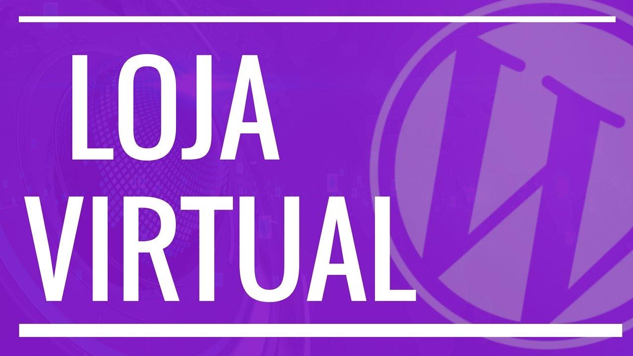 f5f1d4ec7 Como Criar um Site de Vendas ou Loja Virtual com WordPress e Woocommerce -  Aula 1