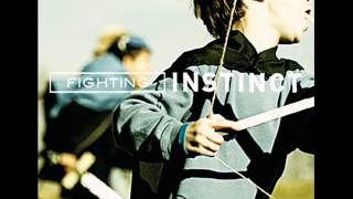 Watch Fighting Instinct The Call video