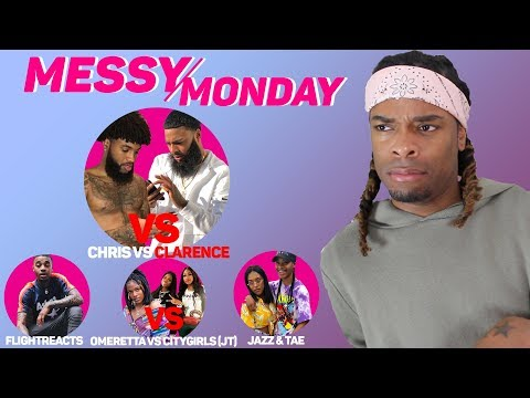DRAMA ALERT ! ! ! ChrisSails vs Clarence, Omeretta vs CityGirls, Jazz&Tae | MESSY MONDAY