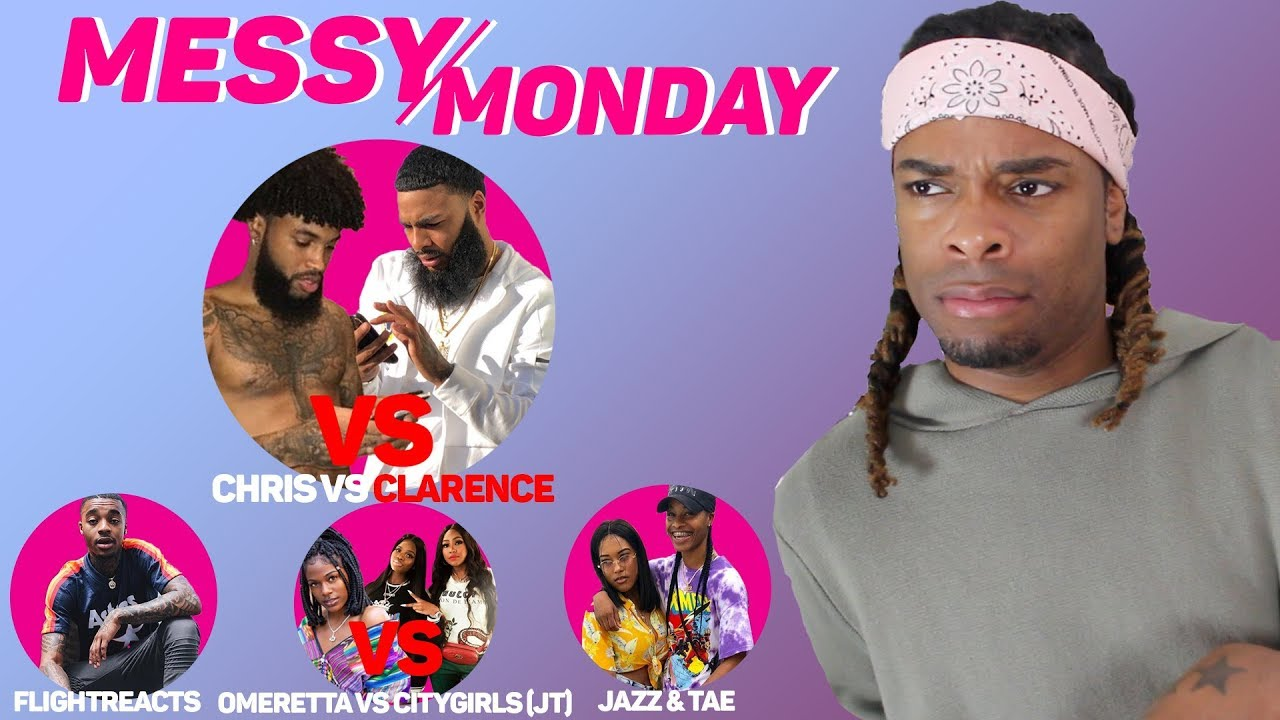 DRAMA ALERT ! ! ! ChrisSails vs Clarence, Omeretta vs CityGirls, Jazz&Tae |  MESSY MONDAY