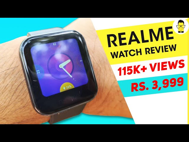Realme Watch review: The best smart watch under Rs 5K?