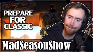 "Asmongold Reacts to ""WoW Classic Launch Guide & Preparation"" by MadSeasonShow"