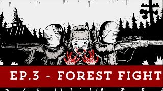 Forest Fight - Ep.3 - DayZ 0.63