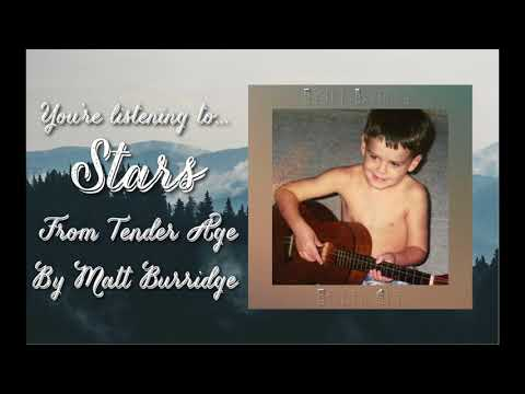 Stars (Tender Age Album Stream) | Matt Burridge Music