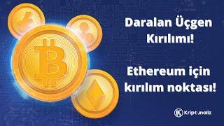 DESTEK KIRILDI! Bitcoin, Ethereum ve Altcoin'lerde olası hedefler.