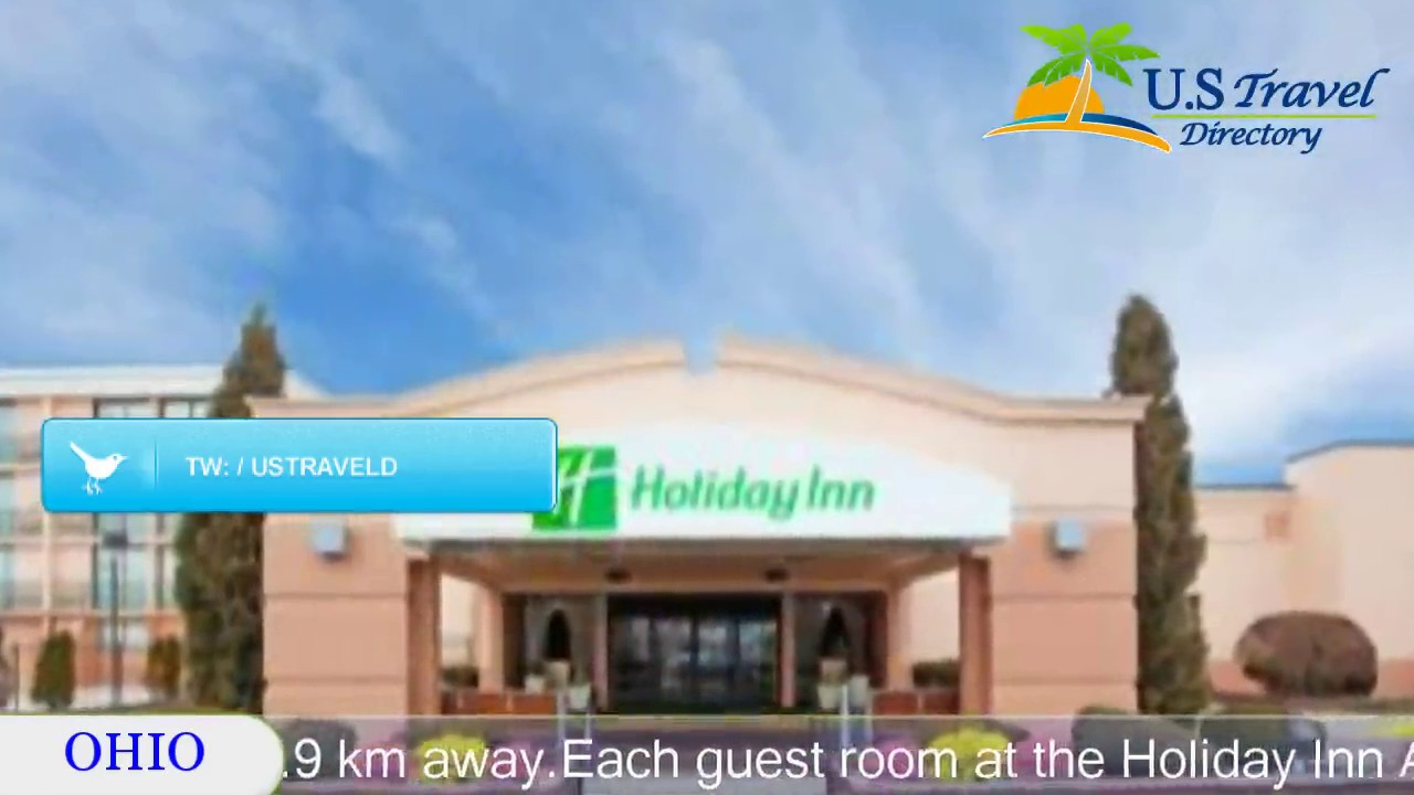 Holiday Inn Akron West Montrose Hotels Ohio You