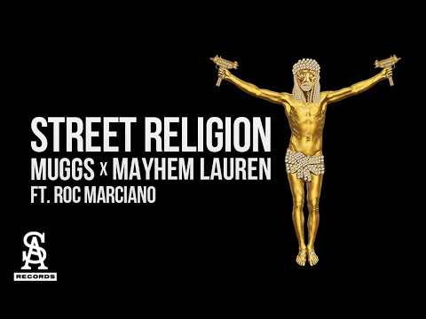 Mayhem Lauren - Street Religion (Ft. Roc Marciano)