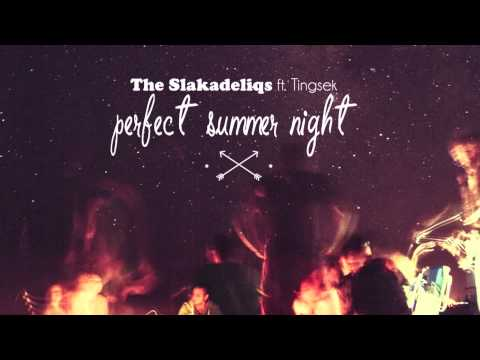 c2039673be048 Beatchild   The Slakadeliqs ft. Tingsek - Perfect Summer Night - YouTube