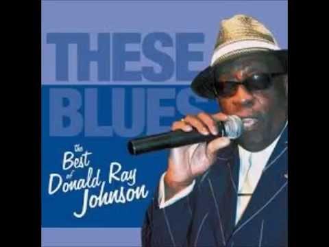 Donald Ray Johnson - These Blues