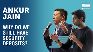 Why do we still have security deposits? With Ankur Jain. | Andrew Yang | Yang Speaks
