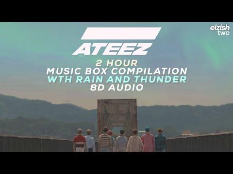 ATEEZ 2 Hour Music Box Compilation + Rain & Thunder | 8D AUDIO | Sleep Study Lullaby | Soft Playlist