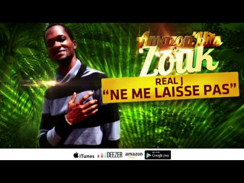 Real J - Ne me laisse pas (karaoke) / Amazon'Hits & Zouk