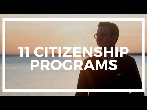The 11 Citizenship by Investment Programs in 2018
