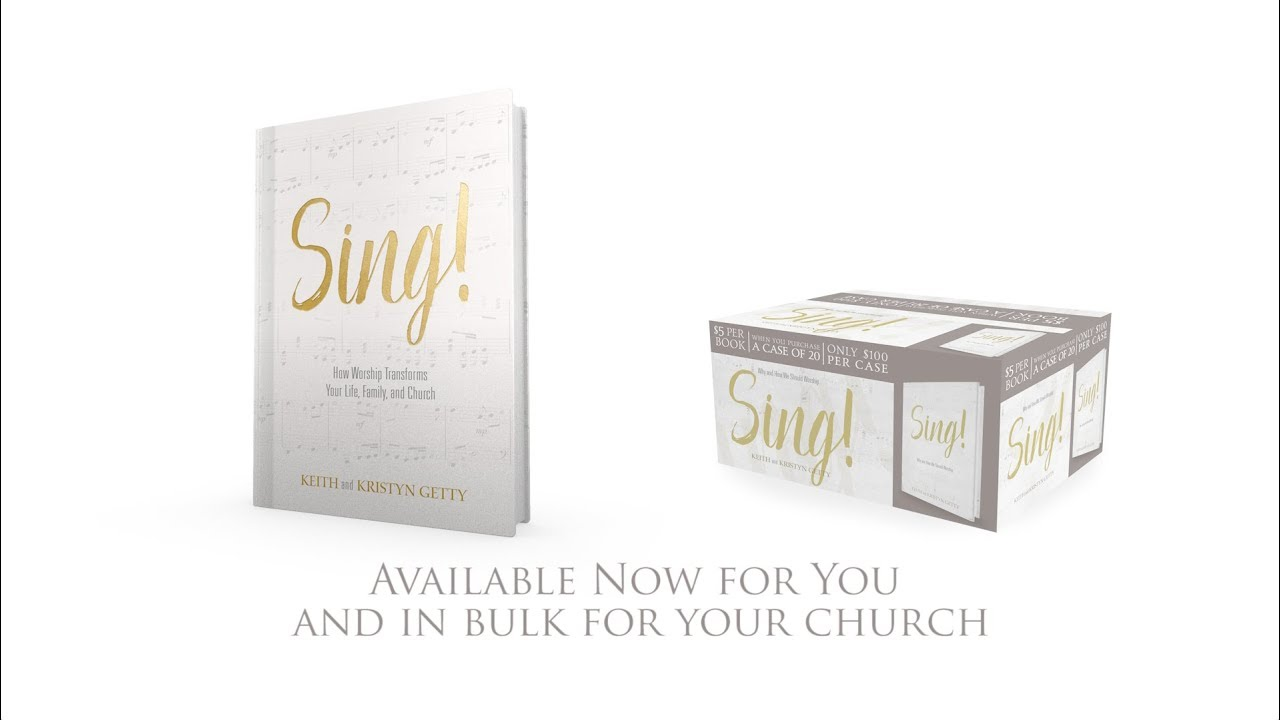 Sing! – A new book by Keith & Kristyn Getty