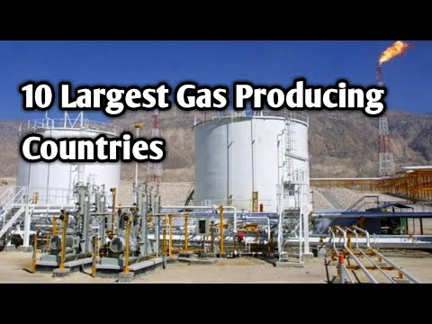 Top 10 Largest Gas Producing Countries In The World
