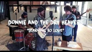 "Donnie and the Dry Heavers - ""Learning to Love"" Live at Cumberland Marketing"