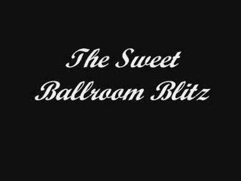 The Sweet - Ballroom Blitz *High Quality* (w/ Lyrics)