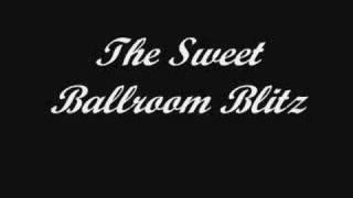 The Sweet - Ballroom Blitz *High Quality* (w/ Lyrics)