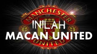 MACAN UNITED (Manchester United Kembali)