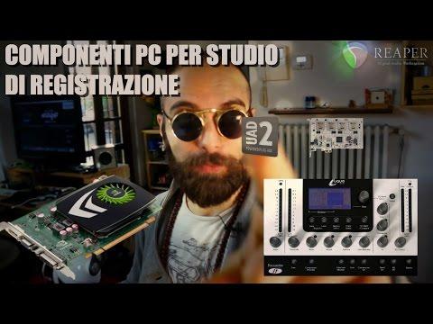 Componenti pc per studio di registrazione / Daw Reaper -italiano- DSP madness