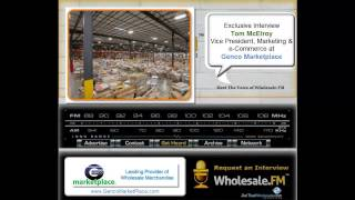 Wholesale.FM - Exclusive Interview with Tom McElroy of Genco Marketplace
