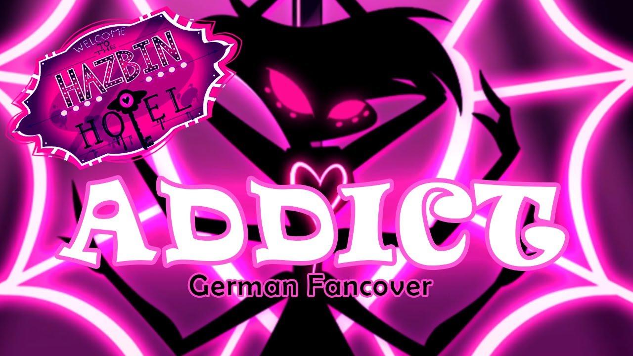 ♫ Hazbin Hotel - Addict (German FanCover) -「Horrorkissen & Humanight」