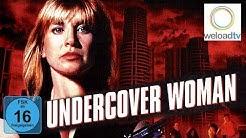 🎬 Undercover Woman (Actionfilm | deutsch)