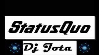 STATUS QUO MIX   -  DJ JOTA CURITIBA