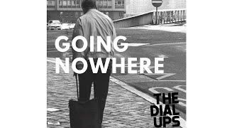 The Dial Ups - Going Nowhere Music Video (Post Punk/New Wave)