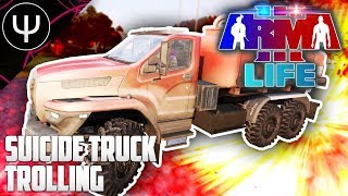 ARMA 3: PsiSyn Life — SUICIDE Truck Trolling!