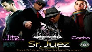 J-King & Maximan Feat. Tito El Bambino Y Gocho - Sr. Juez (Official Remix)