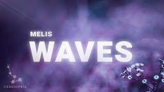 Melis - Waves (Lyrics)