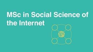 MSc in Social Science of the Internet, University of Oxford