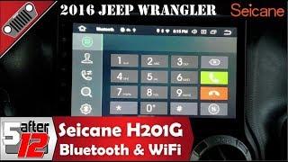 Seicane H201G Bluetooth & WiFi - 2016 Jeep Wrangler