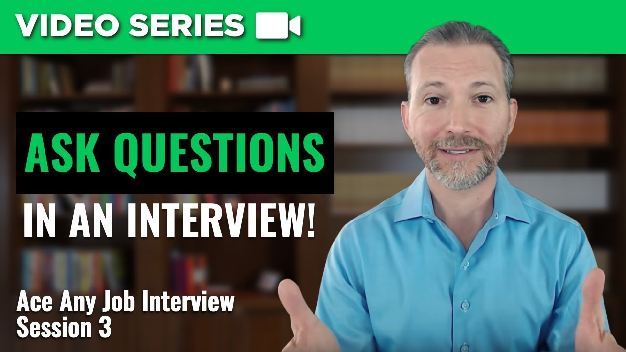 How To Ask Questions In A Job Interview   YouTube