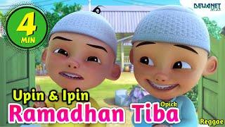 Ramadhan Tiba - Opick ( Cover Versi Upin Ipin #DNS )