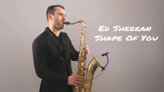 Baixar Ed Sheeran - Shape Of You [Saxophone Cover] by Juozas Kuraitis