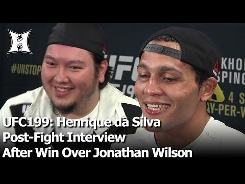 UFC199: Henrique da Silva Post-Fight Interview After Win Over Jonathan Wilson