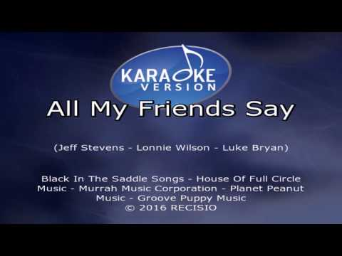 Luke Bryan All My Friends SayVideo Karaoke MP4