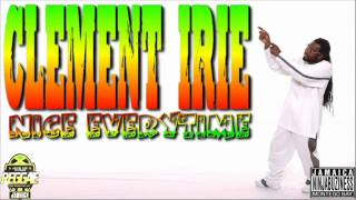 Clement Irie - Nice Everytime