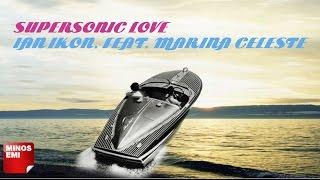 Ian Ikon - Supersonic Love ft. Marina Celeste