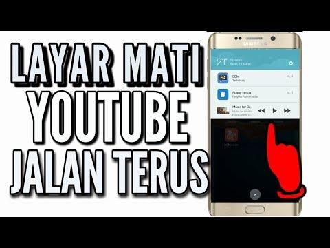 YouTube Jalan Terus Walau Layar Mati