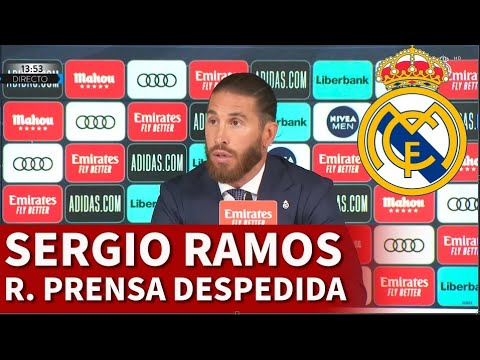 REAL MADRID | SERGIO RAMOS RUEDA PRENSA DESPEDIDA ENTERA | Diario AS