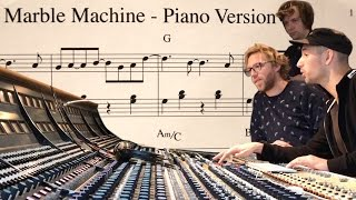 We recorded a Piano version of the Marble Machine song!