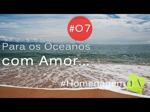 Para os Oceanos com Amor #07 #Homenagem - Yann Tiersen II