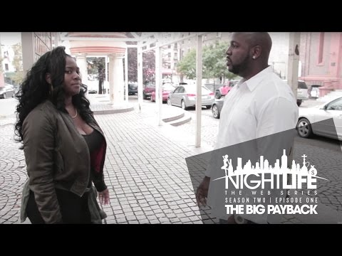 "Nightlife Web Series | Season 2 | Episode 1 ""The Big Payback"""