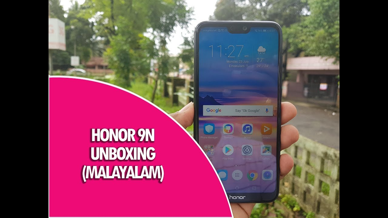 Honor 9N Unboxing in മലയാളം- Dual Camera, 16MP Selfie Camera for Rs 11,999
